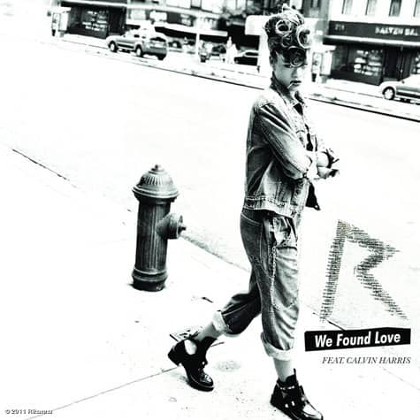 Rihanna – We Found Love feat. Calvin Harris