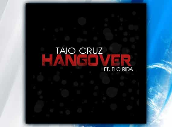 Taio Cruz – Hangover (feat. Flo Rida) Video Preview