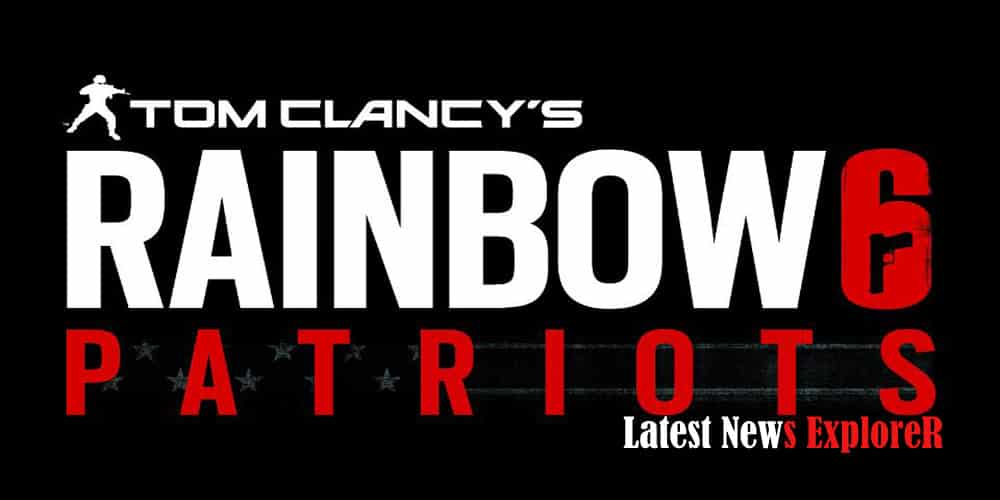 Ubisoft: Rainbow 6 Patriots Wasn't Working & Had To Be Remade