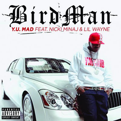 Birdman – Y.U. Mad (feat. Nicki Minaj & Lil' Wayne) Music Video