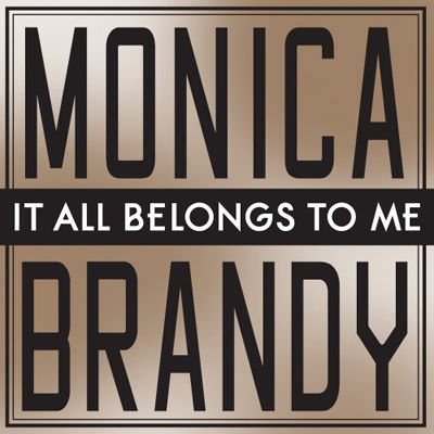 Monica, Brandy – It All Belongs To Me (Music Video)