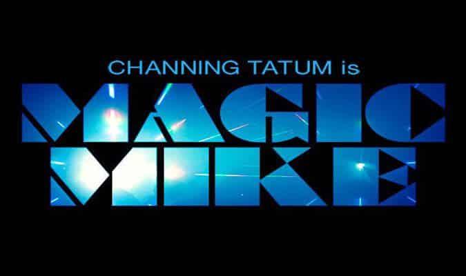 Magic Mike – Trailer