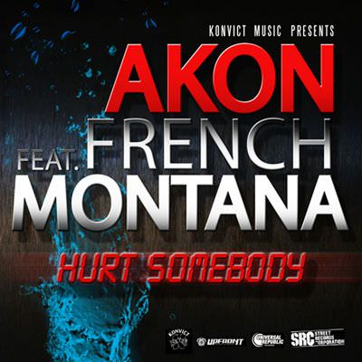 Akon – Hurt Somebody (Explicit) ft. French Montana – Music Video