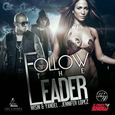 Wisin & Yandel – Follow The Leader ft. Jennifer Lopez (Music Video)