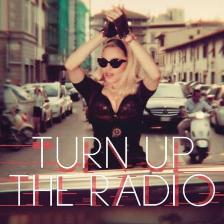 Madonna – Turn Up The Radio (Explicit)
