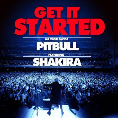 Pitbull – Get It Started ft. Shakira (Music Video)