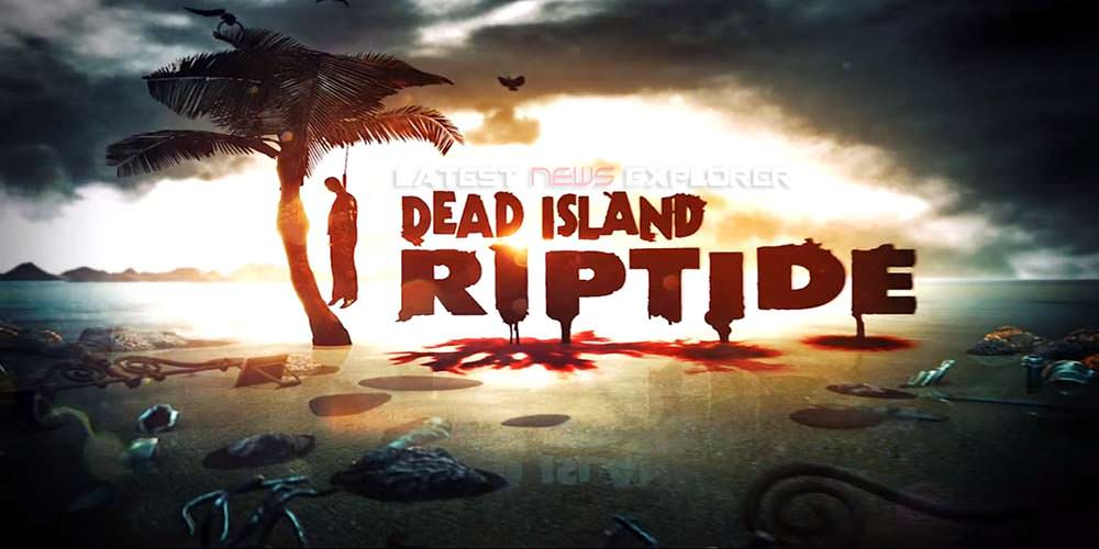 Dead Island: Riptide – 'They Thought Wrong' Trailer