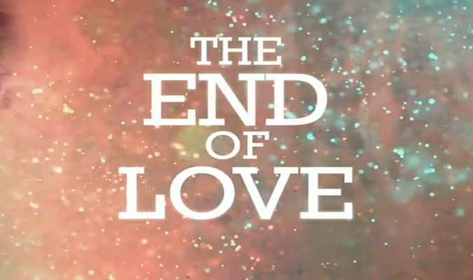 The End of Love – Trailer