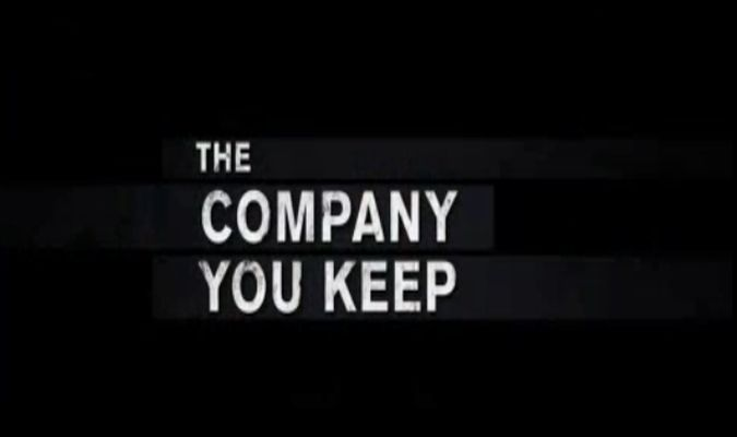 The Company You Keep – Theatrical Trailer