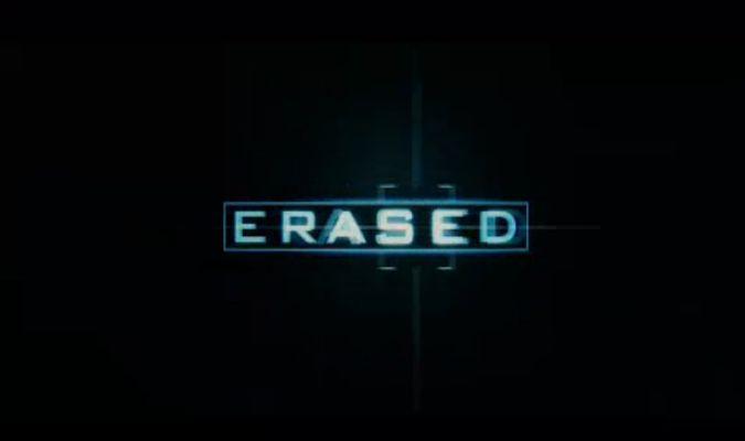 Erased – Theatrical Trailer