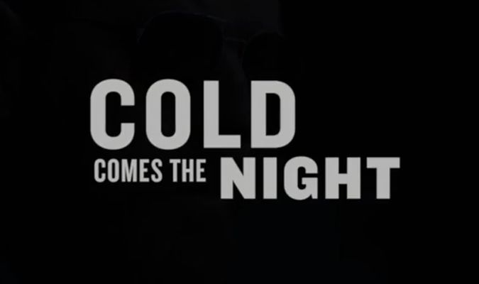 Cold Comes The Night – Trailer