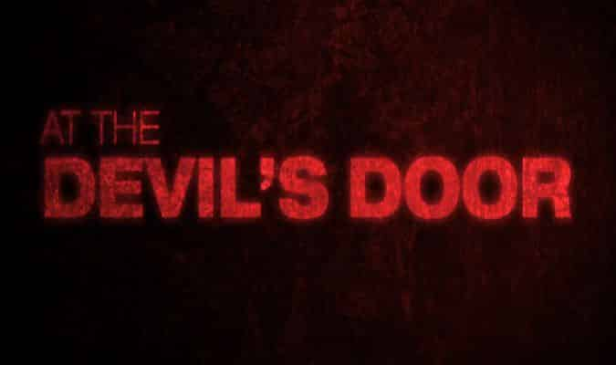 At the Devil's Door – Trailer