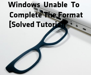 windows unable to complete the format