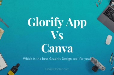 Glorify App Vs Canva