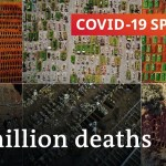 Coronavirus replace: A million deaths and counting | COVID-19 Particular