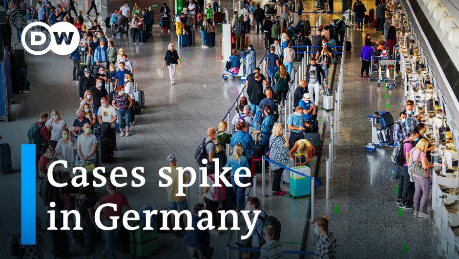 Coronavirus: Fears returning vacationers will spark second wave in Germany | DW Information