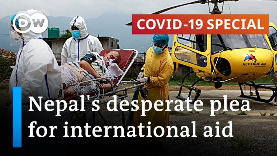 Nepal runs out of hospital beds, oxygen, vaccines | COVID-19 Particular