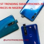 20 Trending Smartphones 2019 and Their Prices in Nigeria