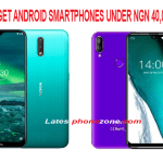 Top 7 Budget Android Smartphones Under 40000 In Nigeria 2020