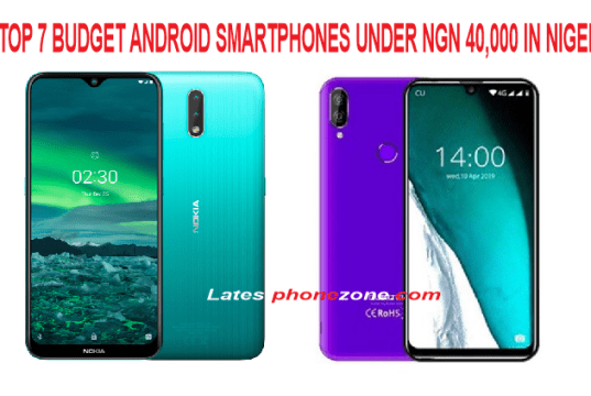 Best Budget android smartphones under NGN 40,000 Naira in Nigeria