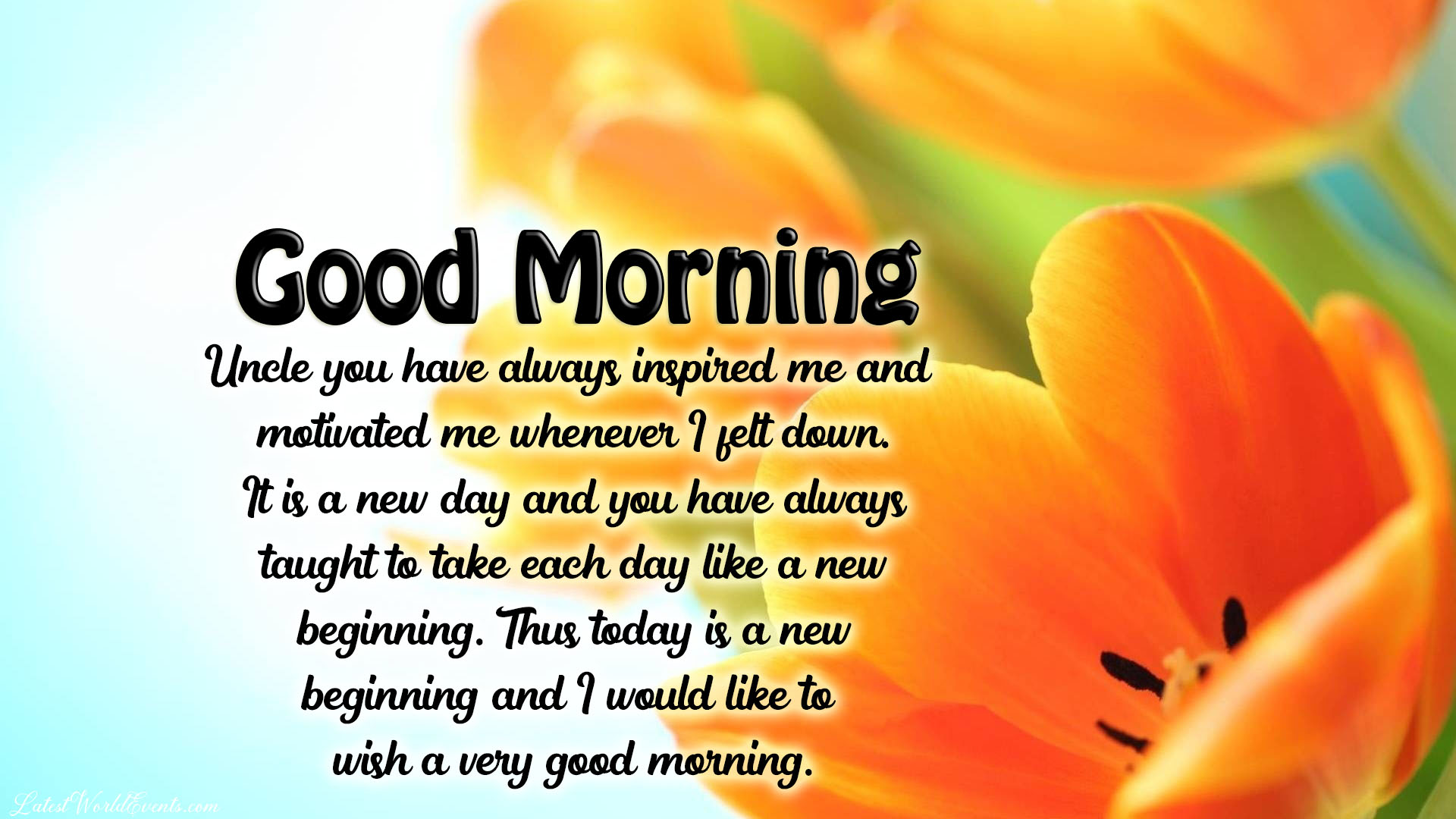 Inspirational Morning Quotes For Uncle Beautiful Good Morning Quotes