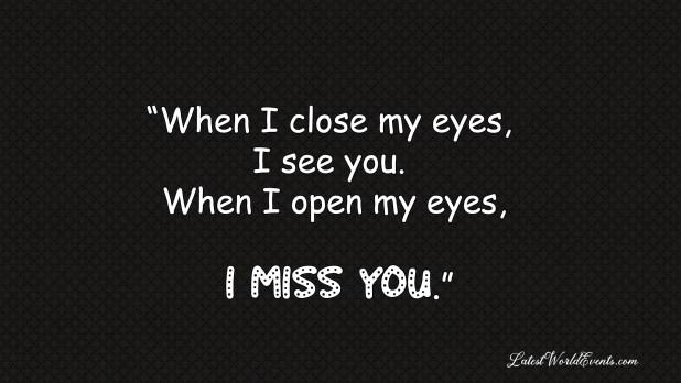 Missing him quotes sad 80+ Best