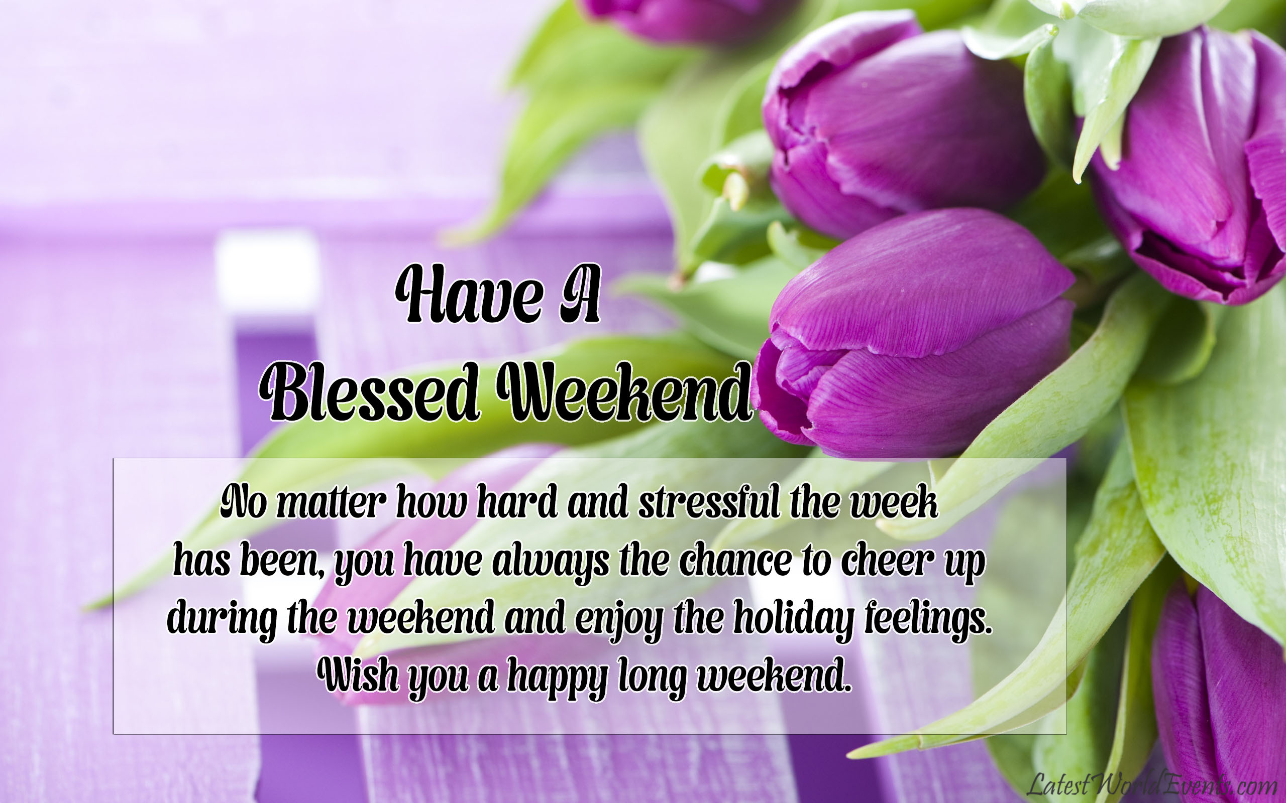 Have A Blessed Week Images