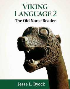 viking language 2 old norse reader Jesse Byock frcovlr