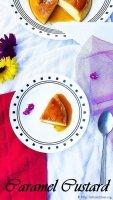 Caramel Custard,Easy,Pudding,Dessert,Steaming,