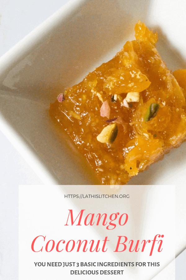 Mango Burfi, Dessert,Mango coconut burfi,easy