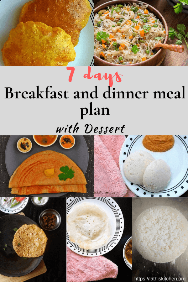 Indian Breakfast and dinner meal plan.