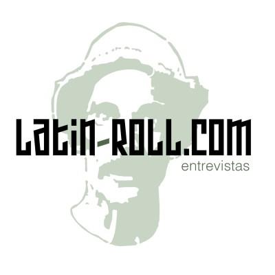 Latin-Roll - Entrevistas