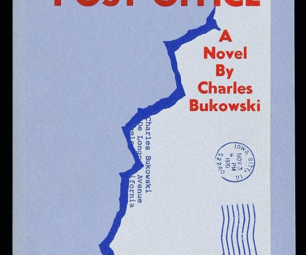 """""""Maybe I'll write a novel, I thought. And then I did."""" A Review of Post Office by Charles Bukowski"""