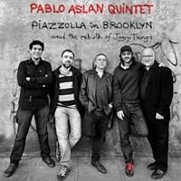 Pablo Aslan - Piazzolla in Brooklyn