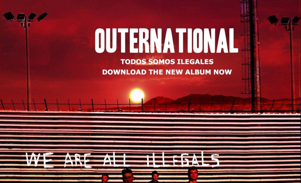 outernational todos somos ilegales