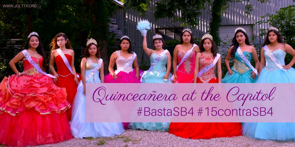 #15ContraSB4: A Quinceañera Protest Against Texas' 'Show Me Your Papers' Law