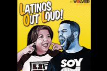 Latinos (Rebels) Out Loud