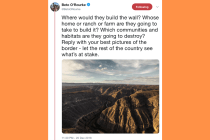Beto O'Rourke Asks Twitter For Photos of US-Mexico Border to Prove Point About Border Wall Silliness
