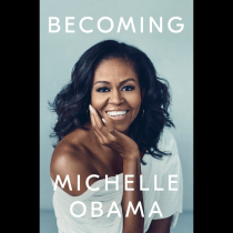 What Michelle Obama'sBECOMING Should Not Be Telling Young People About Success (OPINION)