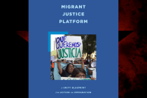 The New 'Migrant Justice Platform' Calls for Significant Change of US Immigration Debate