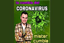 Looking Back at Some of the Most Surreal, Yet Viral Coronavirus Songs From Latin America