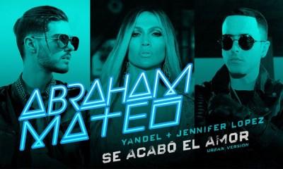 Se Acabó El Amor é a música do Abraham Mateo com Jennifer Lopez e Yandel