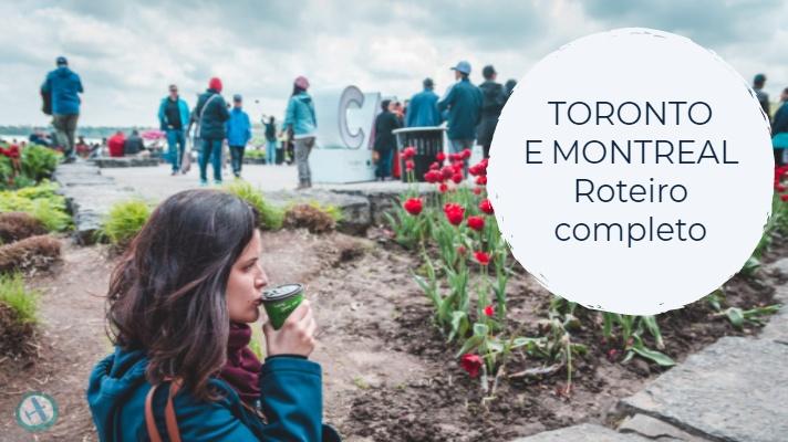 Roteiro Completo: Toronto e Montreal