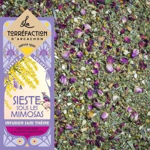 Sieste sous les mimosas - La Torréfaction d'Arcachon - Thés et infusions - Recettes maison