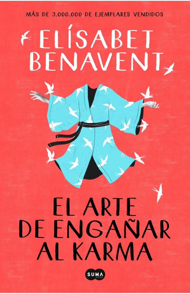 Libros del verano - El arte de engañar el Karma de Elisabet Benavent