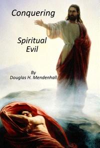 conquering-spiritual-evil
