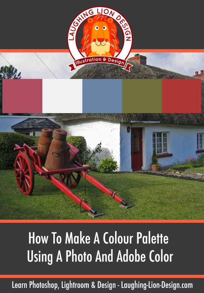 How To Create A Colour Palette From A Photo Using Adobe Color (And Use It In Photoshop, Illustrator & InDesign)