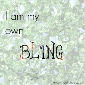I am my own BLING