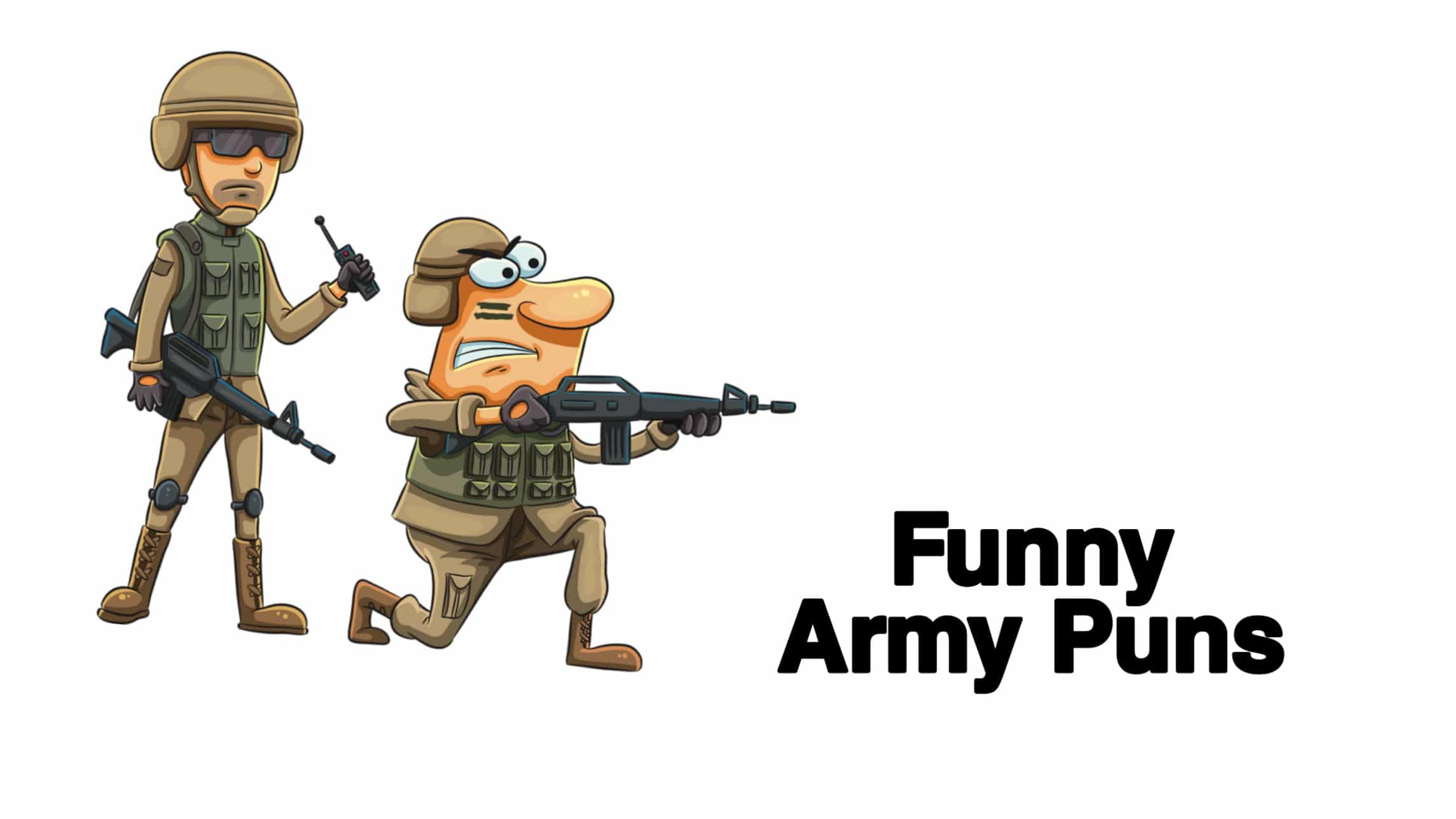 hilarious army puns to make you laugh