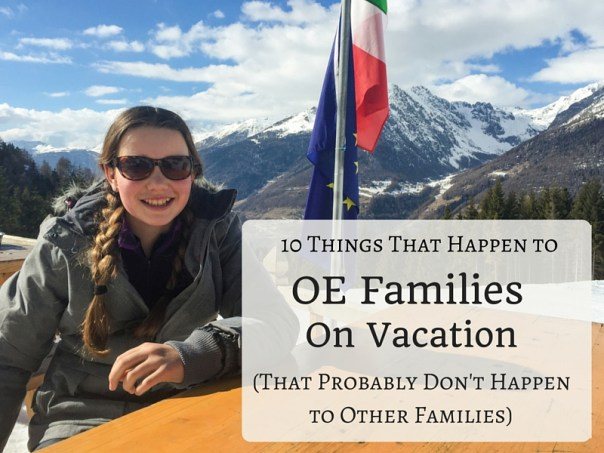 10 Things that Happen to OE Families on Vacation